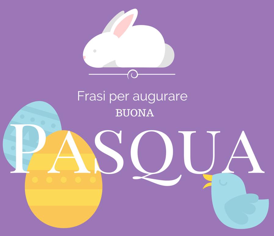Auguri di Pasqua: 15 frasi migliori per