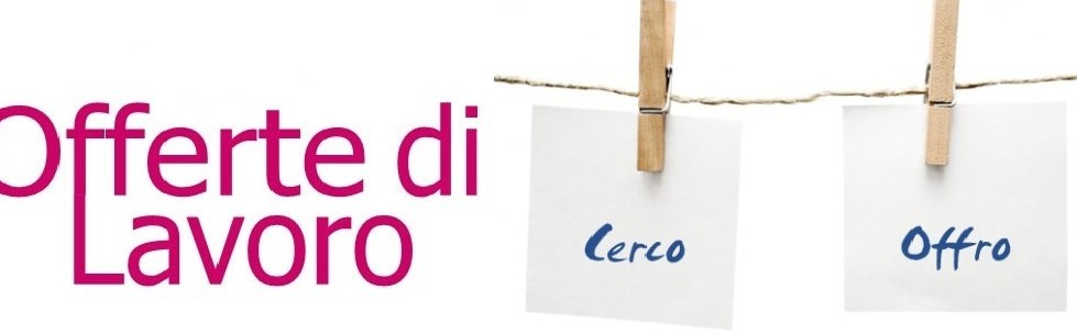 Lavoro, offerte in tutta Italia per diff