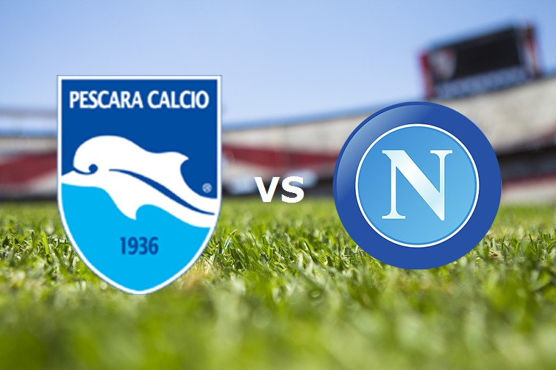 Pescara Napoli streaming gratis live. Ve