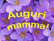 Auguri Festa Mamma frasi video
