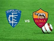 Empoli Roma streaming (IN AGGIORNAMENTO) link, siti web. Dove e come vedere partita