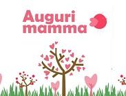 Frasi auguri Festa della Mamma originali, divertenti e d'amore: poesie, video, immagini, foto, messaggi, sms più simpatici, belli