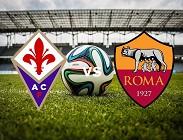 Fiorentina Roma Serie A streaming oggi