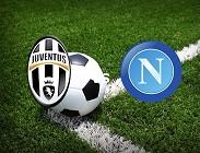 Juventus Napoli streaming gratis live link, siti web. Dove vedere