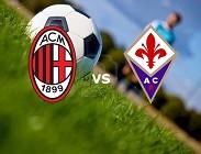 streaming Milan Fiorentina