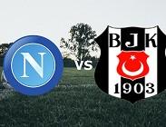 Napoli Besiktas streaming gratis live migliori siti web, link. Dove vedere
