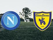Napoli Chievo streaming. Dove vedere