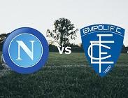 Napoli Empoli streaming gratis live siti web, link. Dove vedere