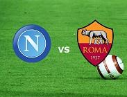 Napoli Roma streaming live link. Dove vedere