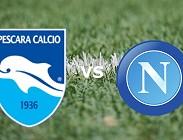 Pescara Napoli streaming live gratis diretta. Dove vedere in chiaro